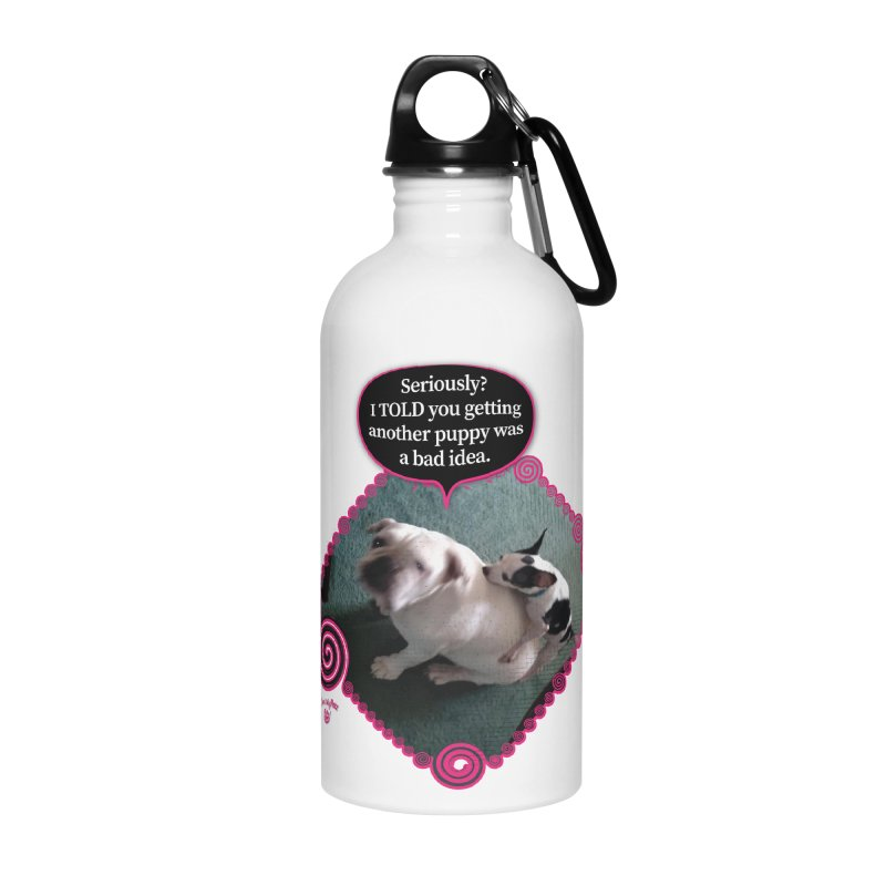 Bad Idea Accessories Water Bottle by Smarty Petz's Artist Shop