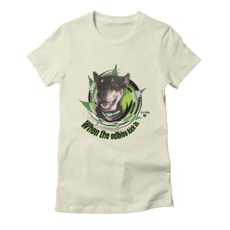 When the edibles kick in. Women's Fitted T-Shirt by Smarty Petz's Artist Shop
