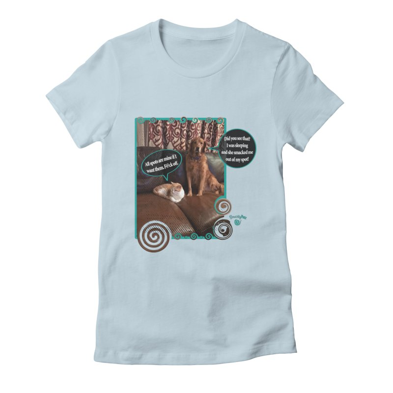 Did you see that? Women's T-Shirt by Smarty Petz's Artist Shop