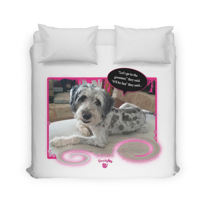 Groomer they said... Home Duvet by Smarty Petz's Artist Shop