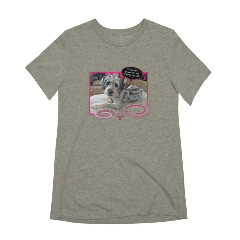 Groomer they said... Women's Extra Soft T-Shirt by Smarty Petz's Artist Shop