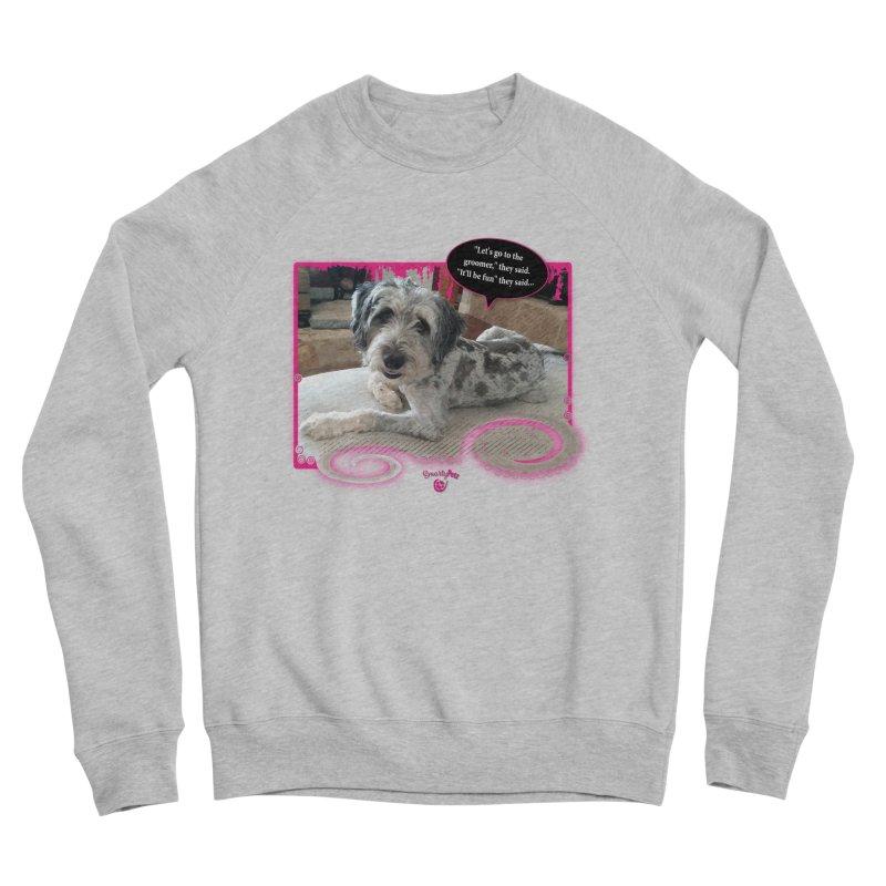 Groomer they said... Men's Sponge Fleece Sweatshirt by Smarty Petz's Artist Shop