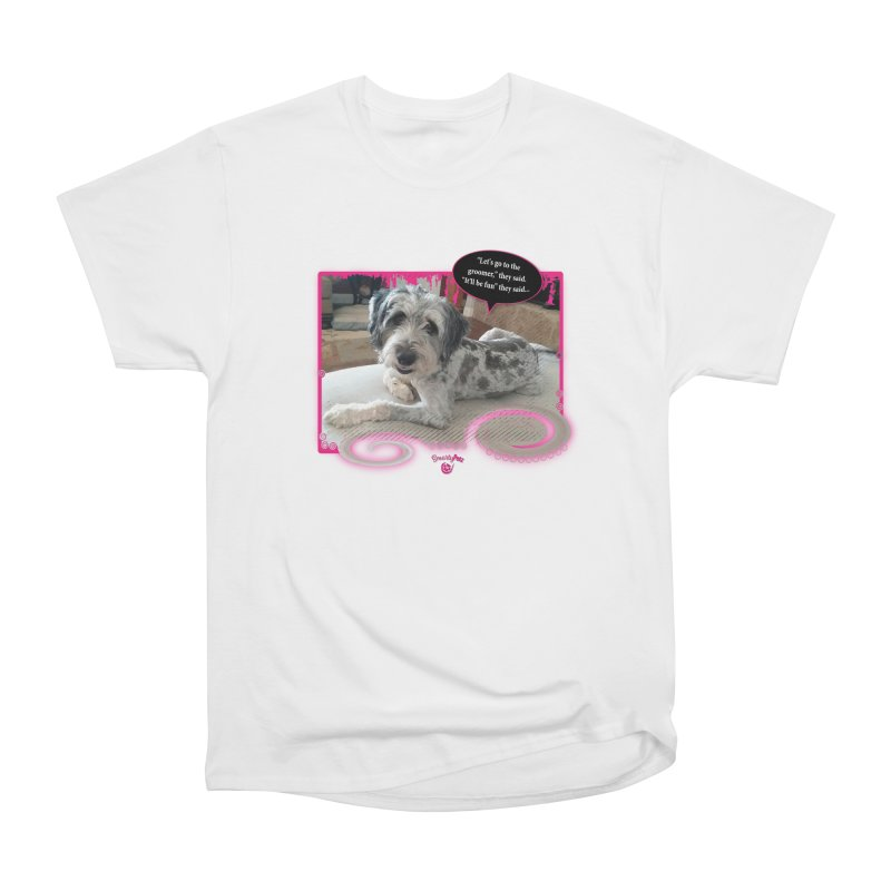 Groomer they said... Men's Heavyweight T-Shirt by Smarty Petz's Artist Shop