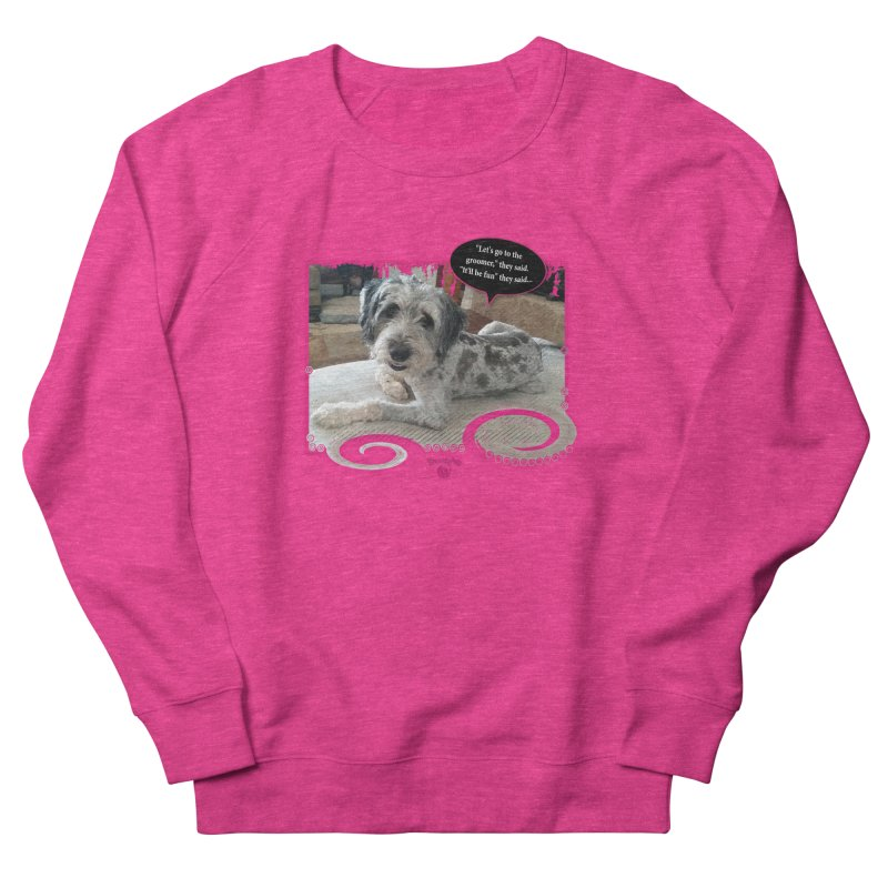 Groomer they said... Men's French Terry Sweatshirt by Smarty Petz's Artist Shop