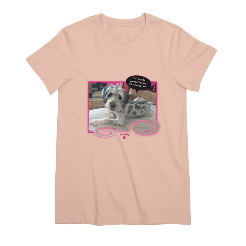 Groomer they said... Women's Premium T-Shirt by Smarty Petz's Artist Shop
