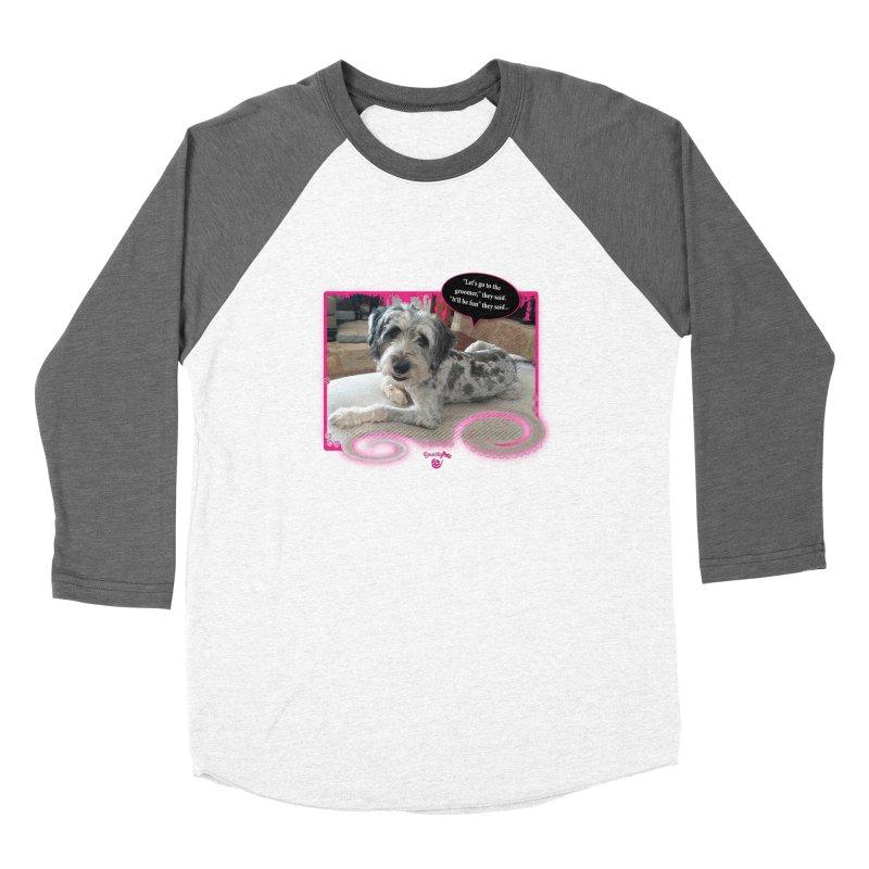 Groomer they said... Women's Longsleeve T-Shirt by Smarty Petz's Artist Shop