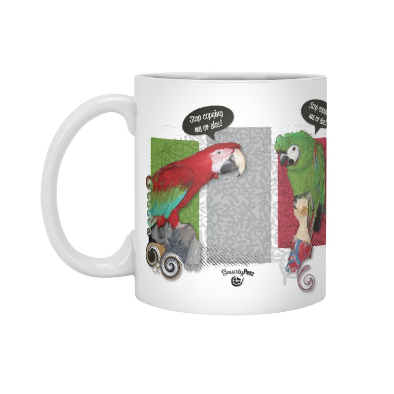 Stop Copying me! Accessories Standard Mug by Smarty Petz's Artist Shop