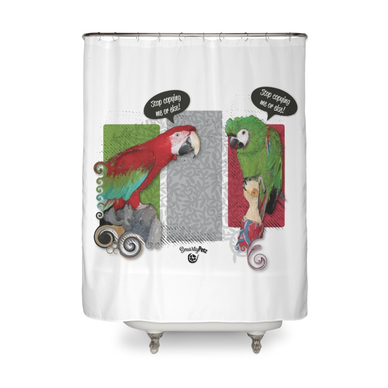 Stop Copying me! Home Shower Curtain by Smarty Petz's Artist Shop