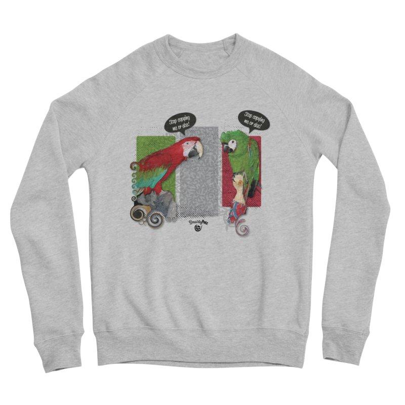 Stop Copying me! Men's Sponge Fleece Sweatshirt by Smarty Petz's Artist Shop