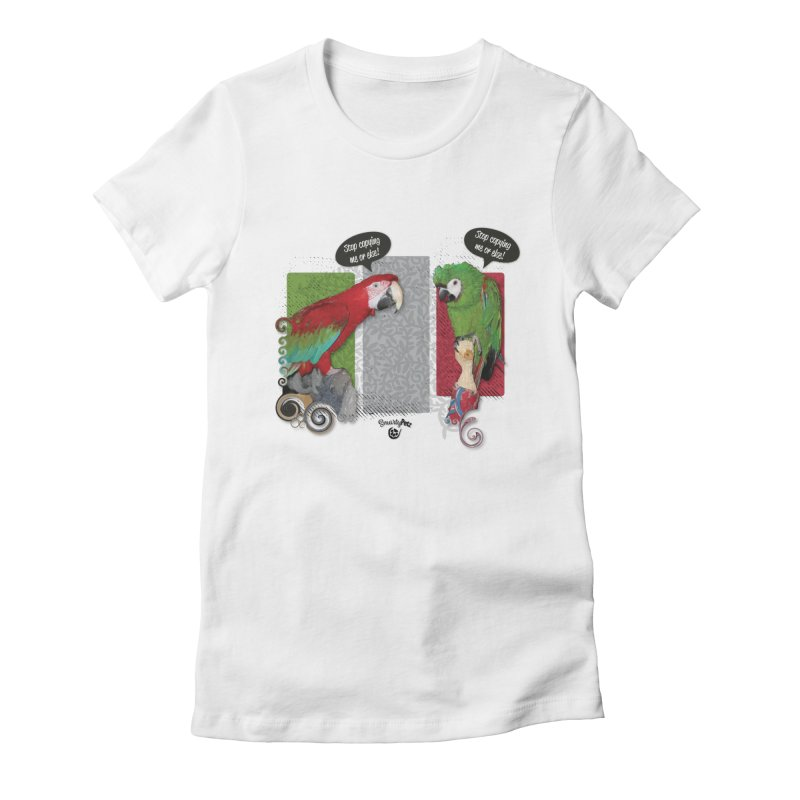 Stop Copying me! Women's Fitted T-Shirt by Smarty Petz's Artist Shop