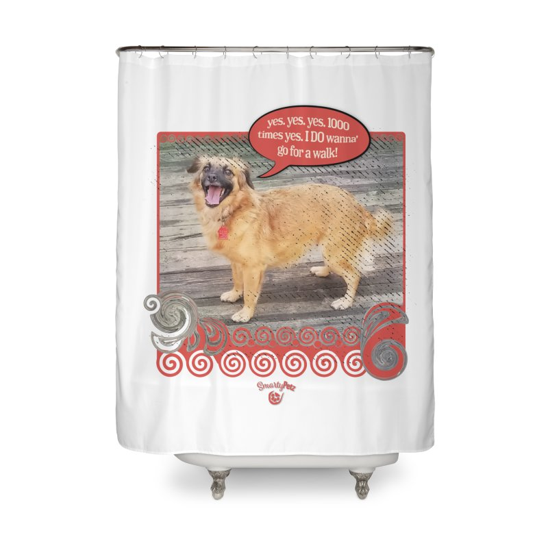 1000 times yes Home Shower Curtain by Smarty Petz's Artist Shop