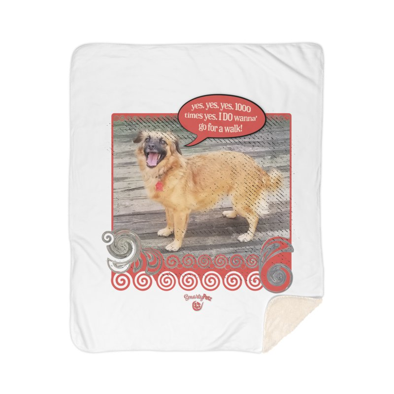 1000 times yes Home Sherpa Blanket Blanket by Smarty Petz's Artist Shop