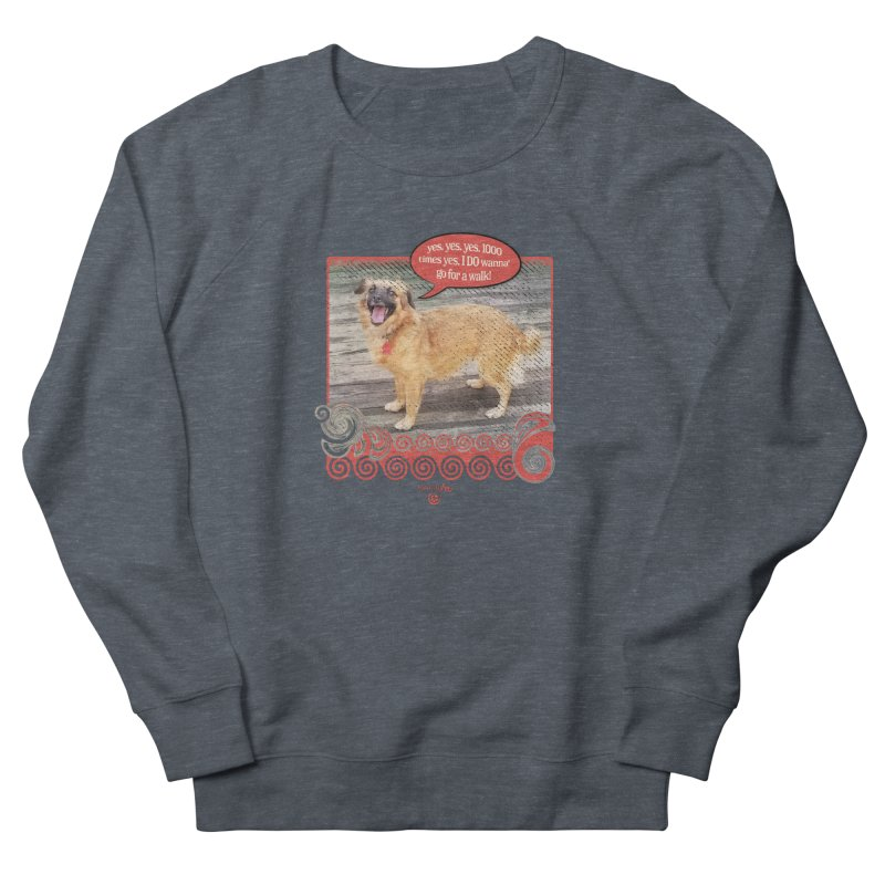 1000 times yes Women's French Terry Sweatshirt by Smarty Petz's Artist Shop