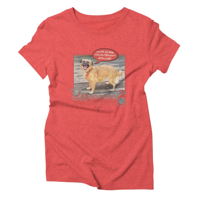1000 times yes Women's Triblend T-Shirt by Smarty Petz's Artist Shop