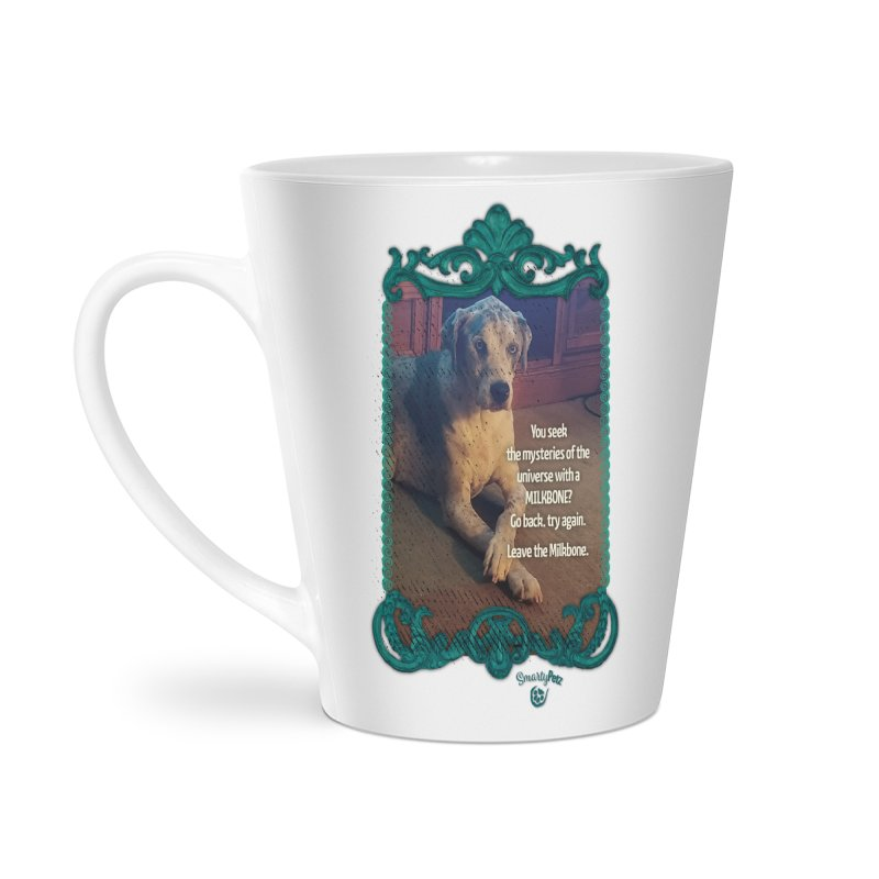 Leave the Milkbone Accessories Latte Mug by Smarty Petz's Artist Shop
