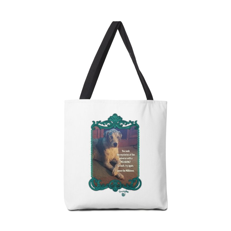 Wisdom for a Milkbone? Accessories Tote Bag Bag by Smarty Petz's Artist Shop