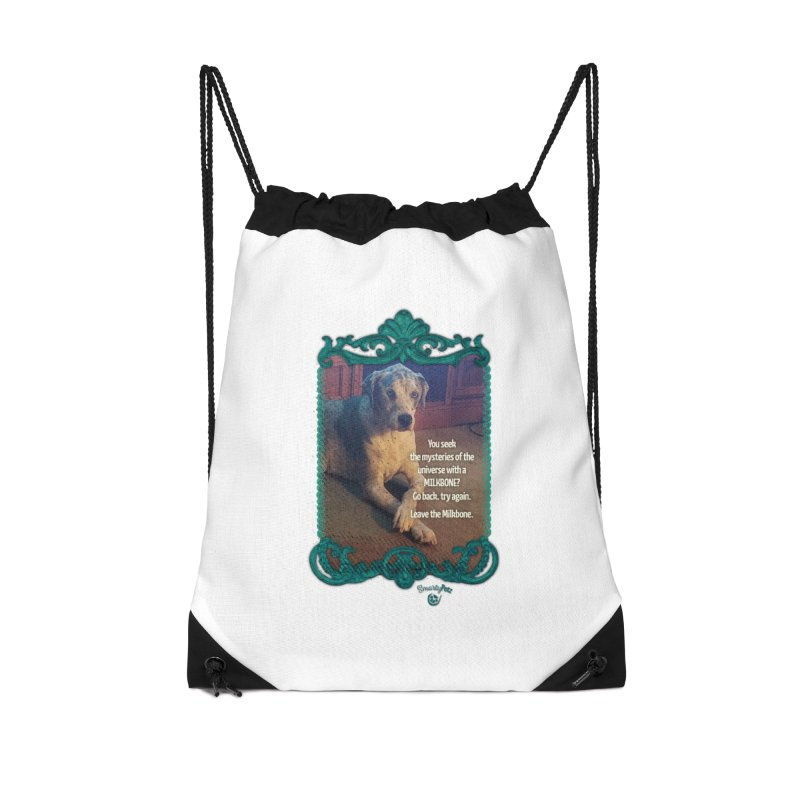 Wisdom for a Milkbone? Accessories Drawstring Bag Bag by Smarty Petz's Artist Shop