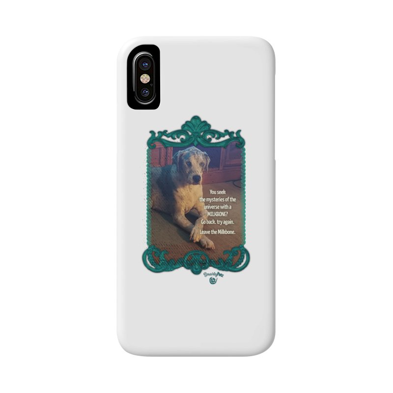 Wisdom for a Milkbone? Accessories Phone Case by Smarty Petz's Artist Shop