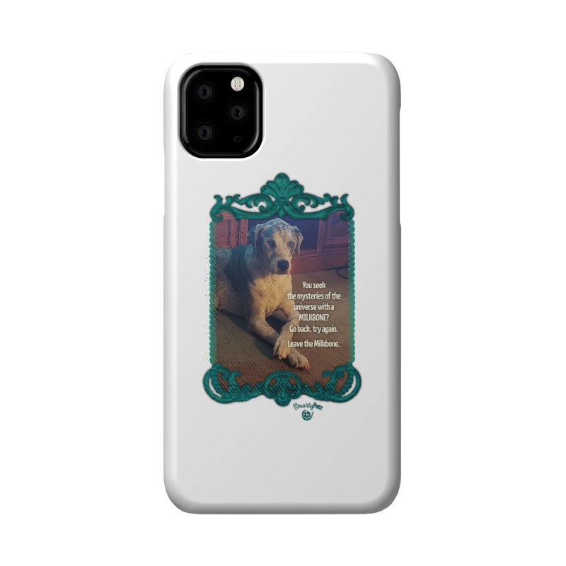 Leave the Milkbone Accessories Phone Case by Smarty Petz's Artist Shop