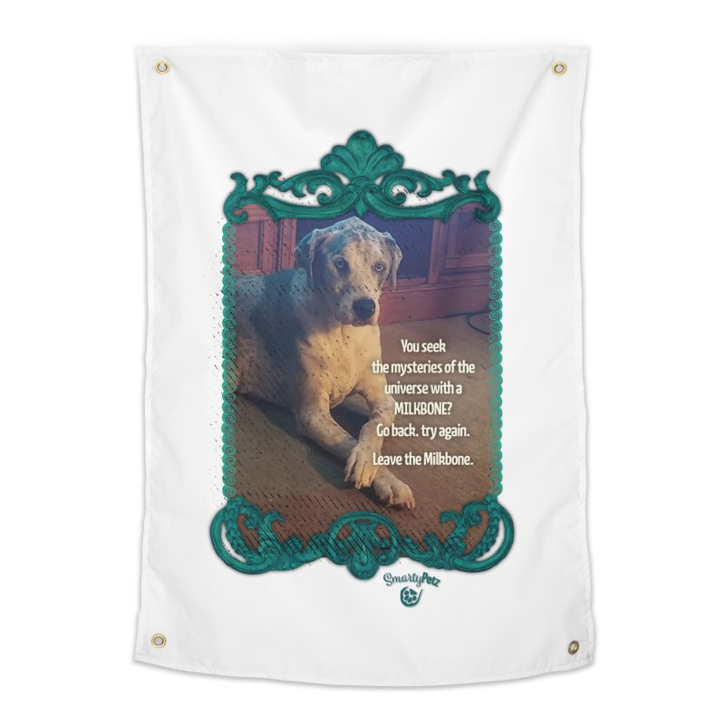 Leave the Milkbone Home Tapestry by Smarty Petz's Artist Shop