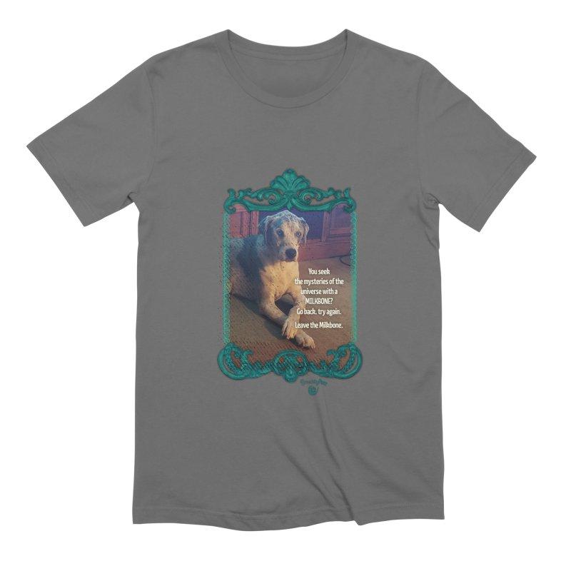 Leave the Milkbone Men's T-Shirt by Smarty Petz's Artist Shop