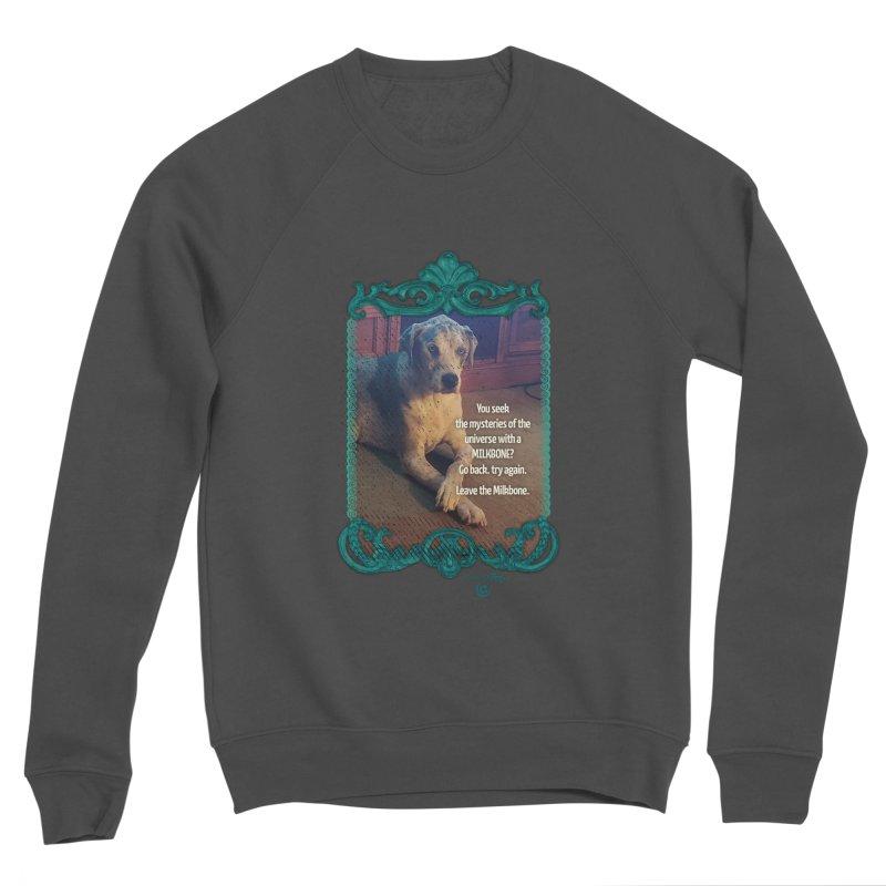 Leave the Milkbone Women's Sponge Fleece Sweatshirt by Smarty Petz's Artist Shop
