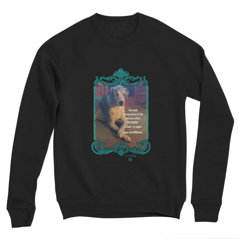 Leave the Milkbone Men's Sponge Fleece Sweatshirt by Smarty Petz's Artist Shop