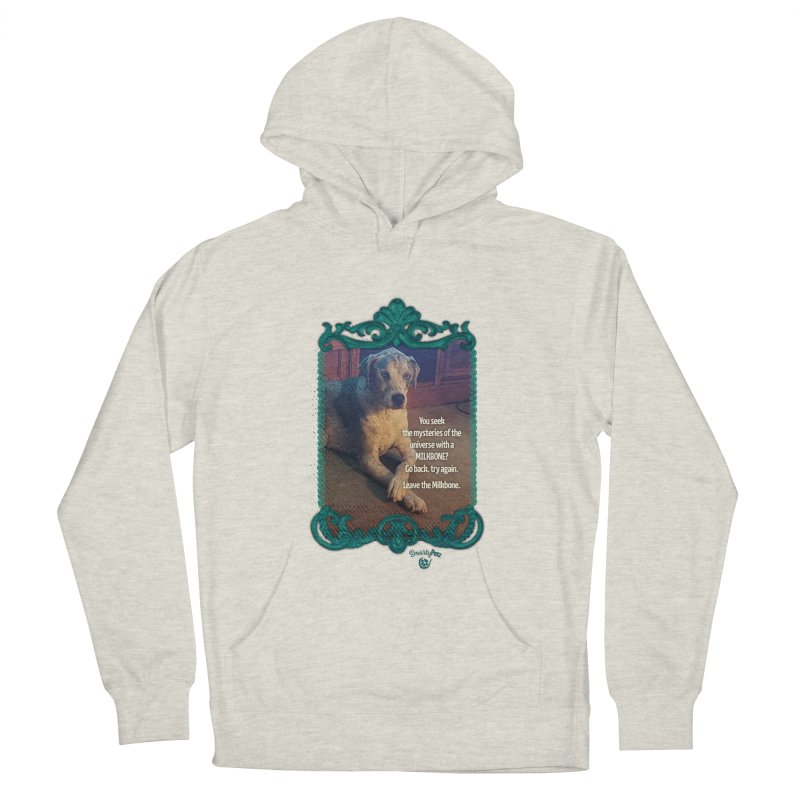 Leave the Milkbone Women's French Terry Pullover Hoody by Smarty Petz's Artist Shop