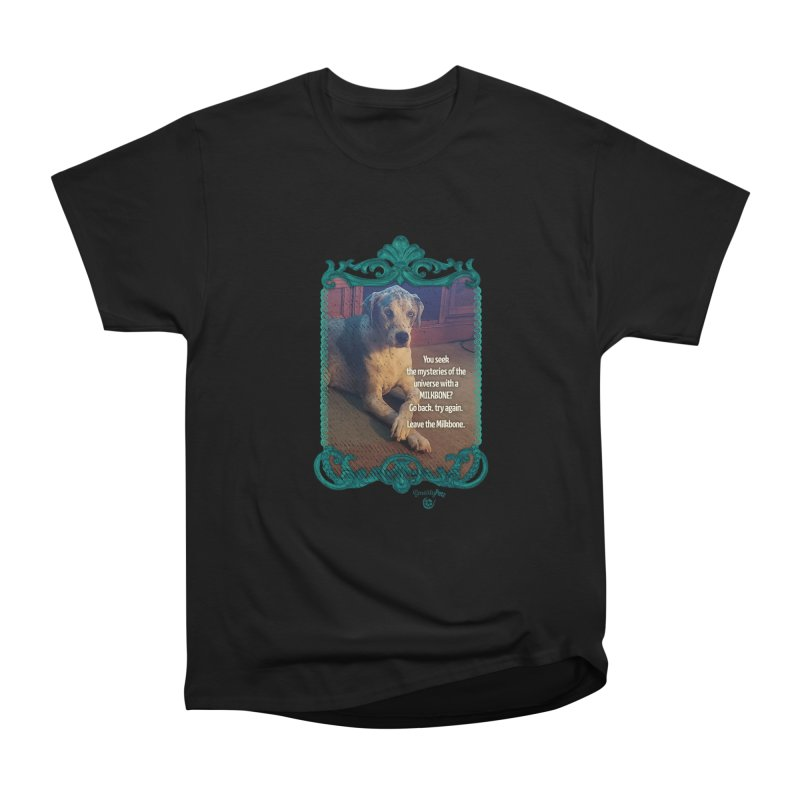 Leave the Milkbone Women's Heavyweight Unisex T-Shirt by Smarty Petz's Artist Shop