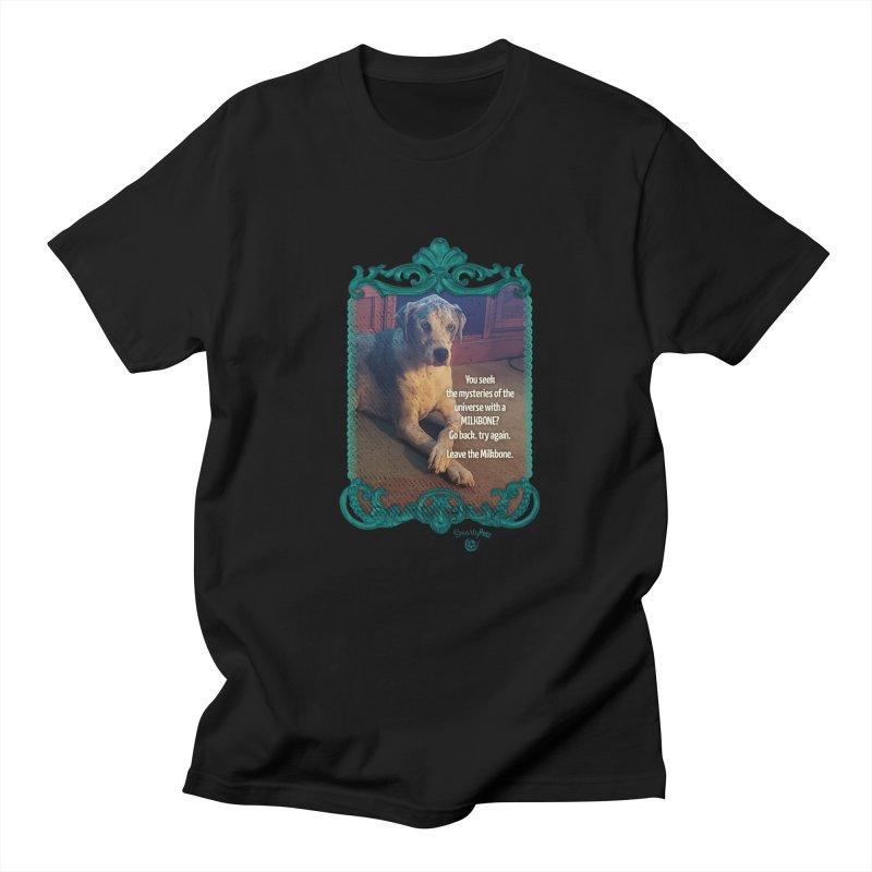 Wisdom for a Milkbone? Men's Regular T-Shirt by Smarty Petz's Artist Shop