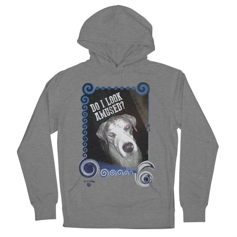Do I look amused? Women's French Terry Pullover Hoody by Smarty Petz's Artist Shop