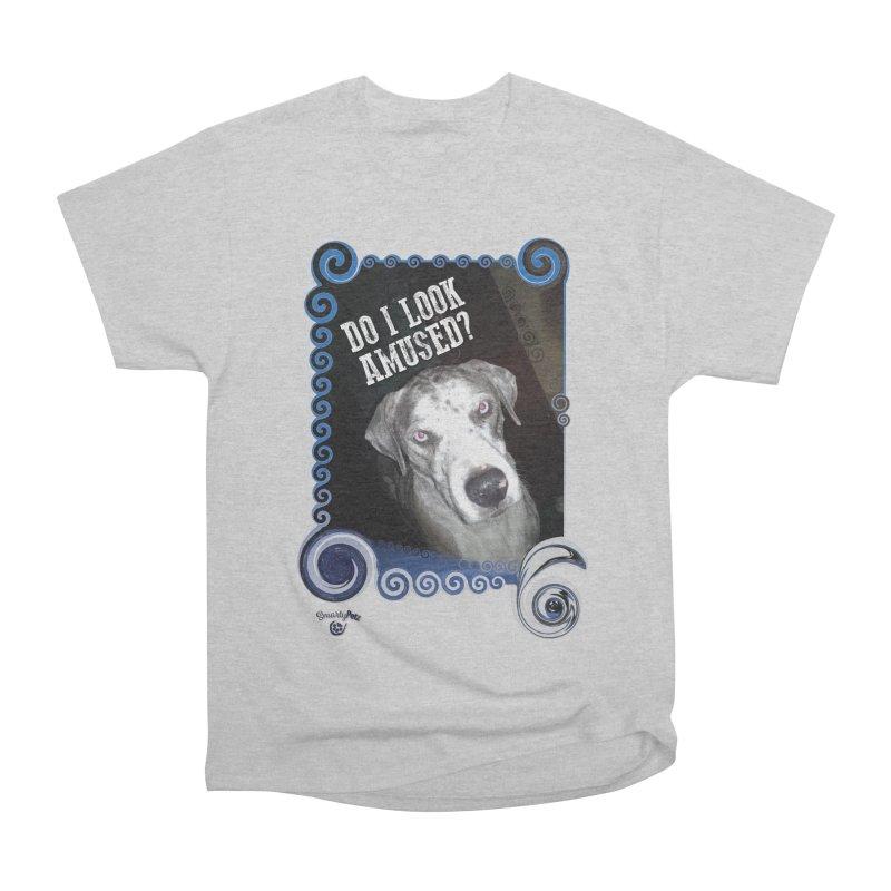 Do I look amused? Women's Heavyweight Unisex T-Shirt by Smarty Petz's Artist Shop