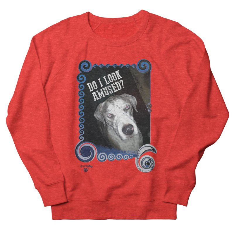 Do I look amused? Women's Sweatshirt by Smarty Petz's Artist Shop