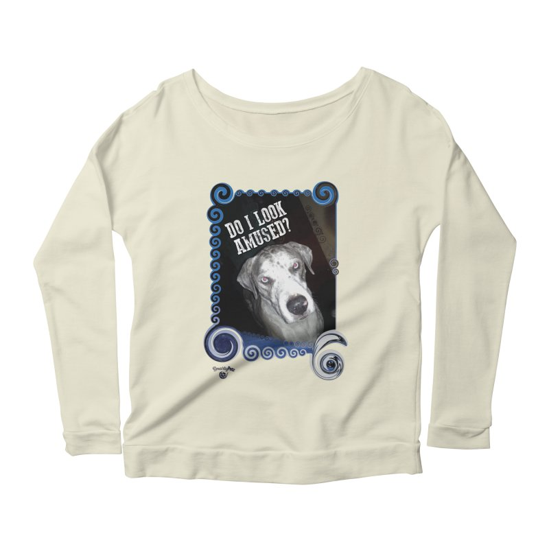 Do I look amused? Women's Scoop Neck Longsleeve T-Shirt by Smarty Petz's Artist Shop