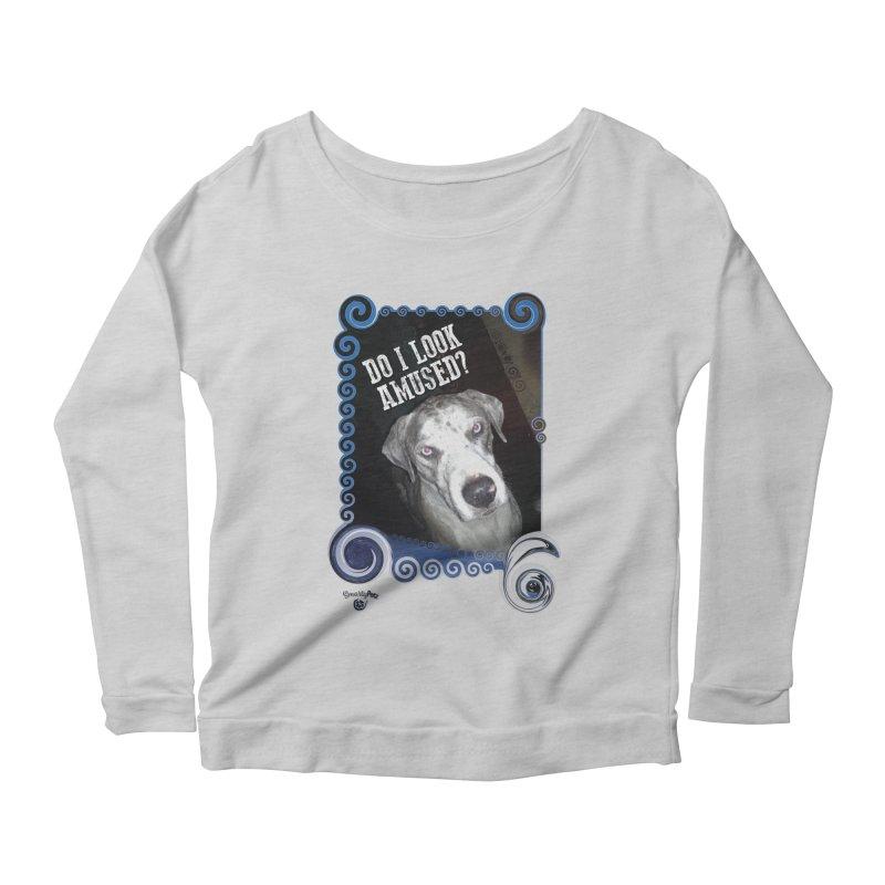 Do I look amused? Women's Scoop Neck Longsleeve T-Shirt by Smarty Petz's Artist Shop