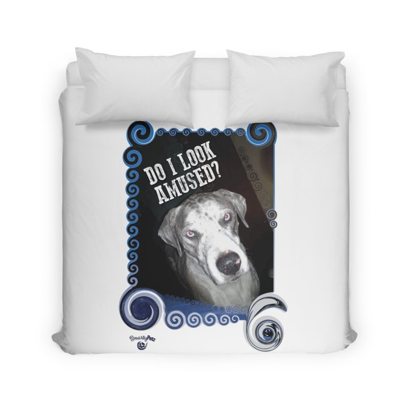 Do I look amused? Home Duvet by Smarty Petz's Artist Shop