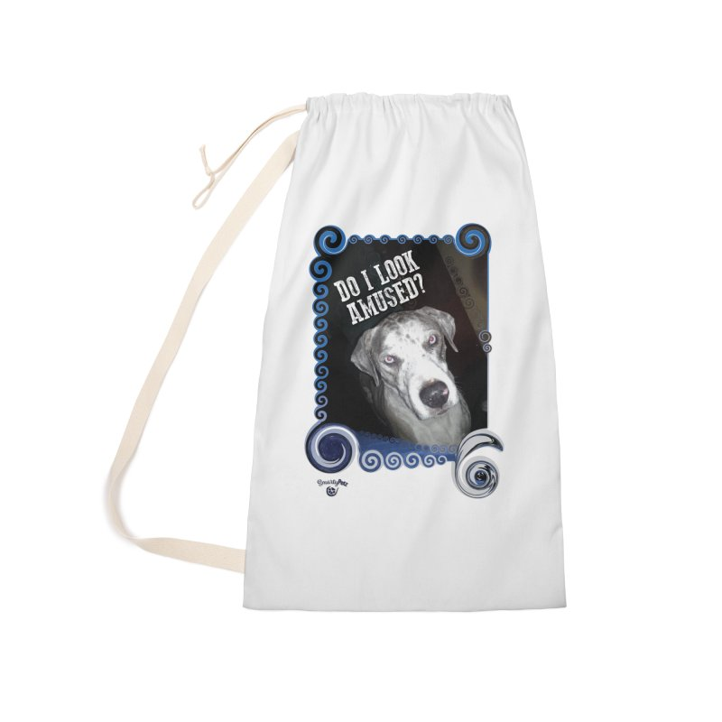 Do I look amused? Accessories Laundry Bag Bag by Smarty Petz's Artist Shop