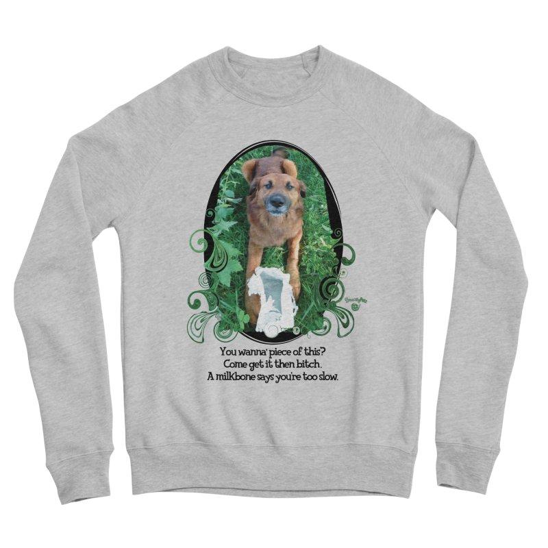 A Milkbone says your too slow. Men's Sponge Fleece Sweatshirt by Smarty Petz's Artist Shop
