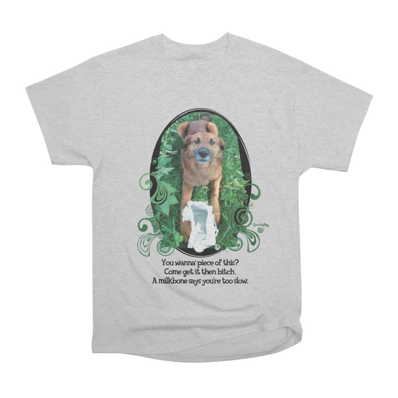 A Milkbone says your too slow. Men's Heavyweight T-Shirt by Smarty Petz's Artist Shop