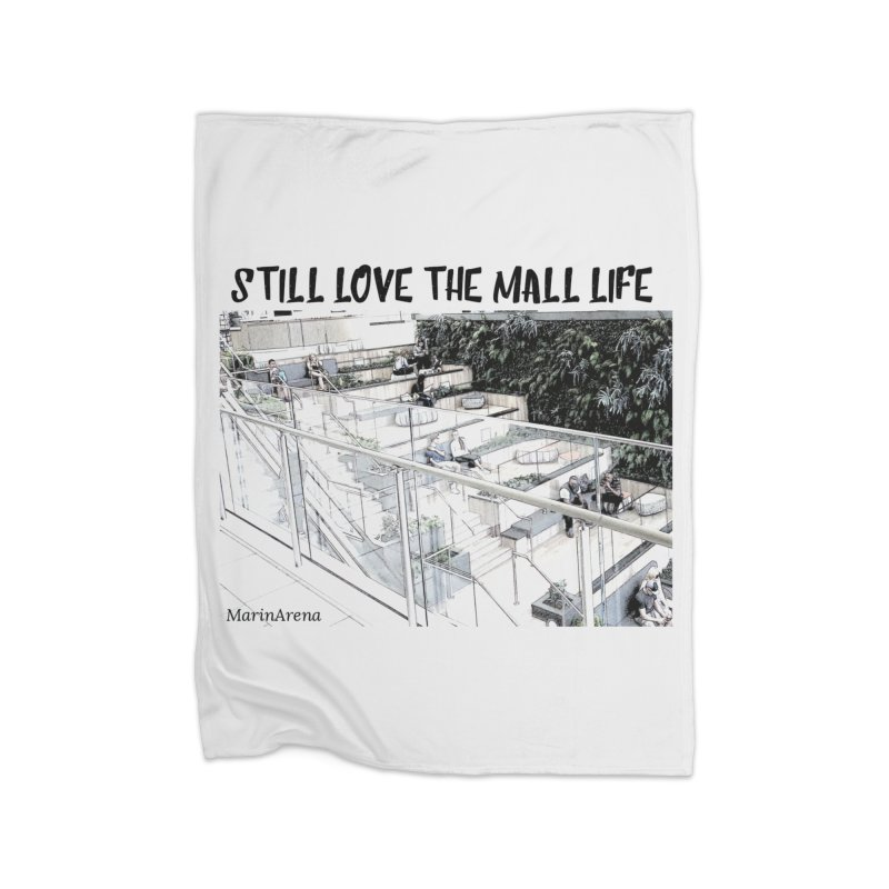 Still love the mall Home Fleece Blanket Blanket by Soapboxy Boutique