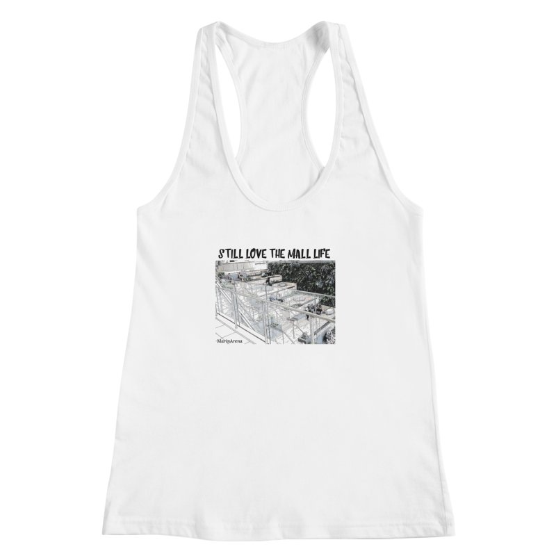 Still love the mall Women's Tank by Soapboxy Boutique