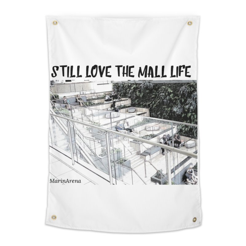 Still love the mall Home Tapestry by Soapboxy Boutique
