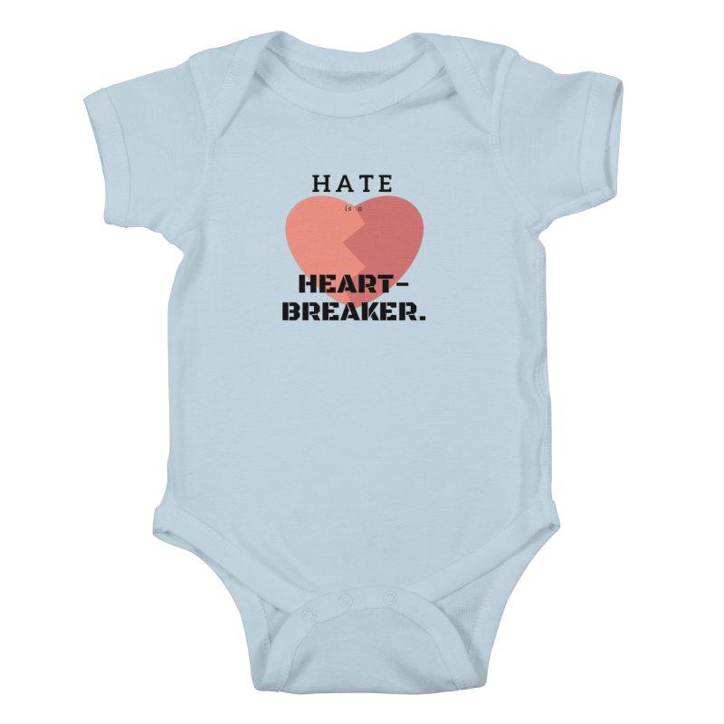 Hate is a heart-breaker Kids Baby Bodysuit by Soapboxy Boutique