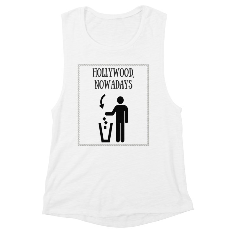 Hollywood, Nowadays Women's Muscle Tank by Soapboxy Boutique