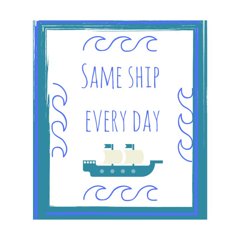 Same Ship by Soapboxy Boutique