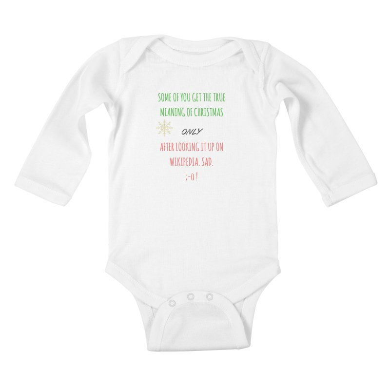 Meaning of Christmas Kids Baby Longsleeve Bodysuit by Soapboxy Boutique