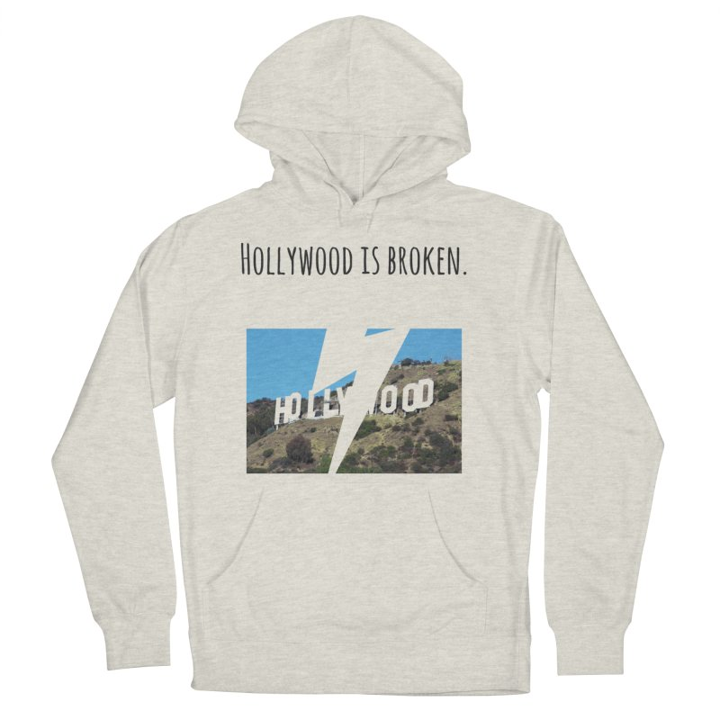 Hollywood is broken in Men's French Terry Pullover Hoody Heather Oatmeal by Soapboxy Boutique