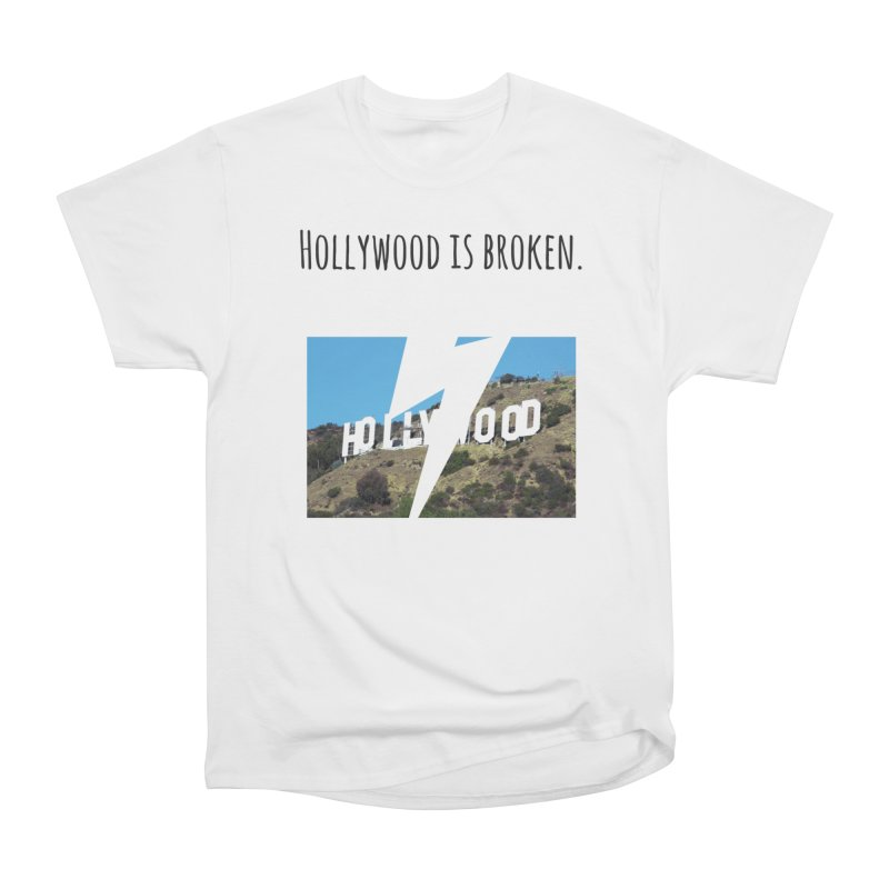 Hollywood is broken Men's T-Shirt by Soapboxy Boutique