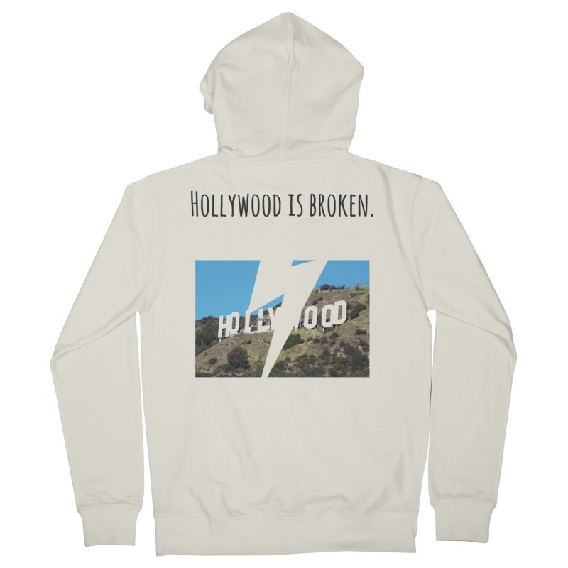 Hollywood is broken Men's Zip-Up Hoody by Soapboxy Boutique