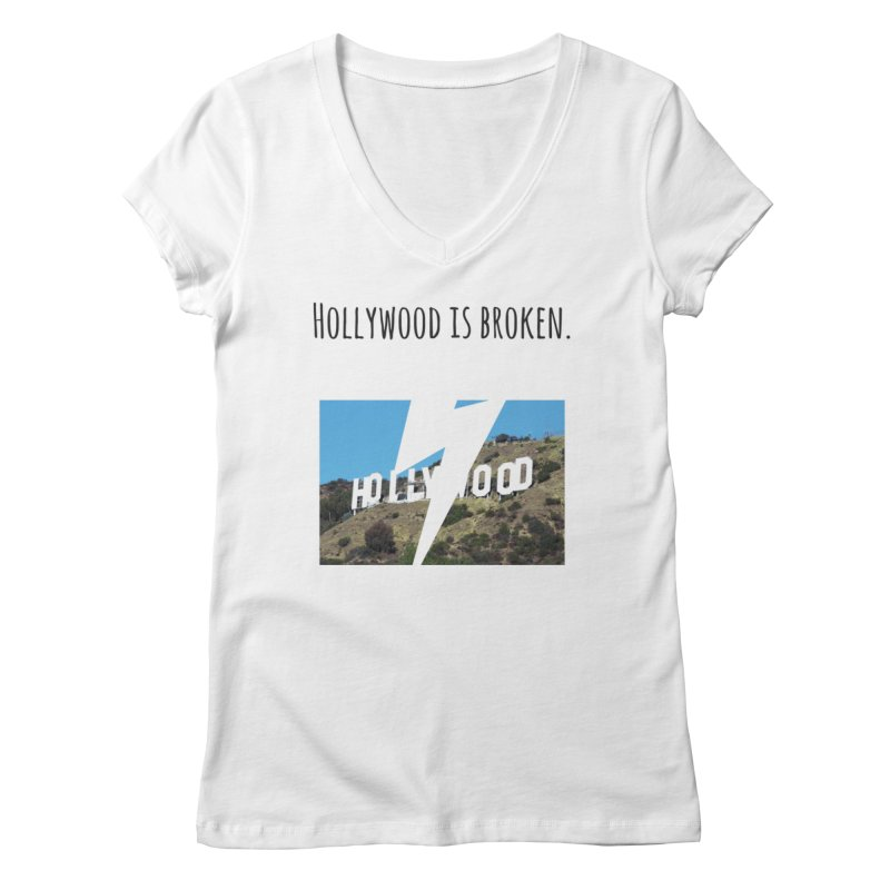 Hollywood is broken in Women's Regular V-Neck White by Soapboxy Boutique